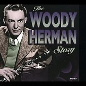 Woody Herman: The Woody Herman Story [4 CDs] [Box]