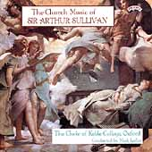 Sullivan: Church Music /Plumley, Laflin, Keble College Choir