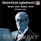 Berlioz, Ravel, et al: Orchestral Works /Inghelbrecht, et al