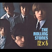 The Rolling Stones: 12 X 5 [Remaster]