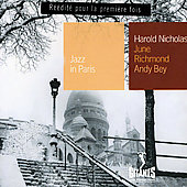 Harold Nicholas: Jazz in Paris: Harold Nicholas, June Richmond, Andy Bey