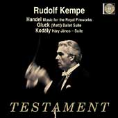 Handel: Music for the Royal Fireworks;  Gluck, Kod&aacute;ly /Kempe