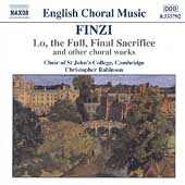 Finzi: Lo the Full Final Sacrifice, etc / Robinson, et al