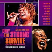 Original Soundtrack: Only the Strong Survive