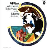 Phil Woods: Live at the Montreux Jazz Festival