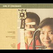 Yang Wei/Betti Xiang: Songs Of Consonance [Slipcase]