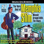 Memphis Slim: The Very Best of Memphis Slim: Messin' Around With the Blues