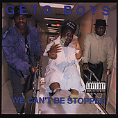 Geto Boys: We Can't Be Stopped [PA]