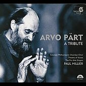 Arvo Pärt - A Tribute / Hillier, Theatre of Voices, et al