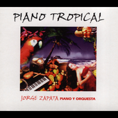 Jorge Zapata: Tropical Piano [Slipcase]