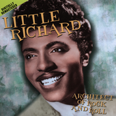 Little Richard: Architect of Rock and Roll [Remaster]