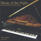 Jim Gibson (Piano): Music of the Night: Favorite Melodies from Broadway *