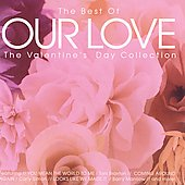 Various Artists: The Best of Our Love: The Valentine's Day Collection