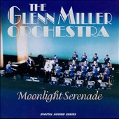 The Glenn Miller Orchestra: Moonlight Serenade [Ranwood]