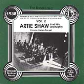 Artie Shaw & His Orchestra: The Uncollected Artie Shaw & His Orchestra, Vol. 2: 1938