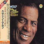 Howlin' Wolf: Live and Cookin' at Alice's Revisited [Remaster]