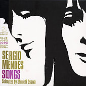 Sergio Mendes: Sergio Mendes Songs Selected By Shinichi Osawa