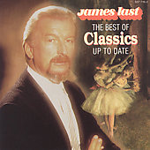 James Last: The Best of Classics Up to Date [Remaster]