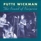 Putte Wickman: Sound of Surprise