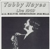 Tubby Hayes: Live 1969