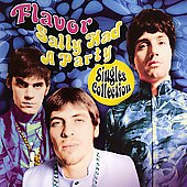 Flavor: Sally Had a Party: Singles Collection *