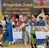 Gregorian Feast / Mark Brown, Pro Cantione Antiqua