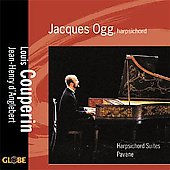 Couperin: Suites;  d'Anglebert: Suite in d / Jacques Ogg