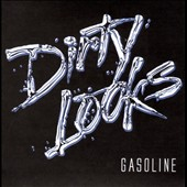Dirty Looks: Gasoline