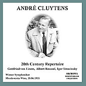 Andr&#233; Cluytens - 20th Century Repertoire - Stravinsky, et al