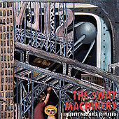 The Sway Machinery: Hidden Melodies Revealed [Digipak]