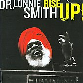 Dr. Lonnie Smith (Organ): Rise Up!
