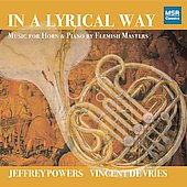 In A Lyrical Way - Gilson: Preludes for Horn and Piano, etc / Powers, de Vries