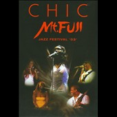 Chic: Mount Fuji Jazz Festival '03 [DVD]