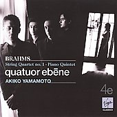 Brahms: String Quartet No. 1; Piano Quintet / Quatuor &Eacute;b&egrave;ne, Akiko Yamamoto