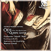 Handel: Ode for the Birthday of Queen Anne; Dixit Dominus