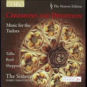 Ceremony & Devotion: Music For The Tudors