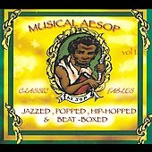 Various Artists: Musical Aesop Vol. 1: Jazzed, Popped, Hip-Hopped & Beat-Boxed [Digipak]