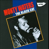 Monty Waters: The Black Cat *