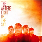The Afters: Light Up the Sky