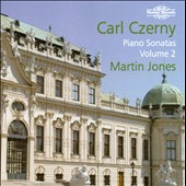 Carl Czerny: Piano Sonatas, Volume 2 / Martin Jones