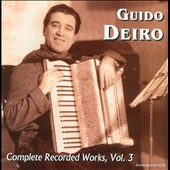 Guido Deiro, accordion / Complete Recorded Works, Vol. 3