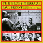 Paul Bryant: The Blues Message