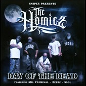 The Homiez: Day Of The Dead