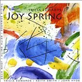 Tricia Edwards: Joy Spring