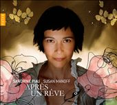 Apres Un Reve / Soprano Sandrine Piau
