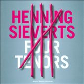 Henning Sieverts: Four Tenors
