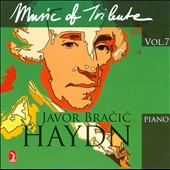 Music of Tribute, Vol. 7: Haydn / works by Hahn, Ravel, D'Indy, Dukas, et al. / Javor Bracic, piano