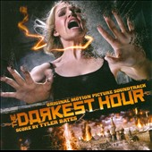 Tyler Bates: The Darkest Hour / Original Motion Picture Soundtrack