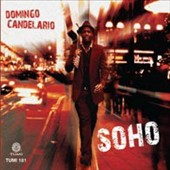 Domingo Candelario: Soho [Digipak]