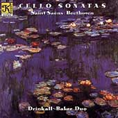 Saint-Saëns, Beethoven: Cello Sonatas / Drinkall-Baker Duo